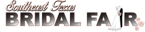 Bridal fair Southeast Texas, Bridal Fair Beaumont TX, Bridal Fair SETX, Bridal Fair Golden Triangle TX, Bridal Fair Mid County, Bridal Fair Port Arthur,