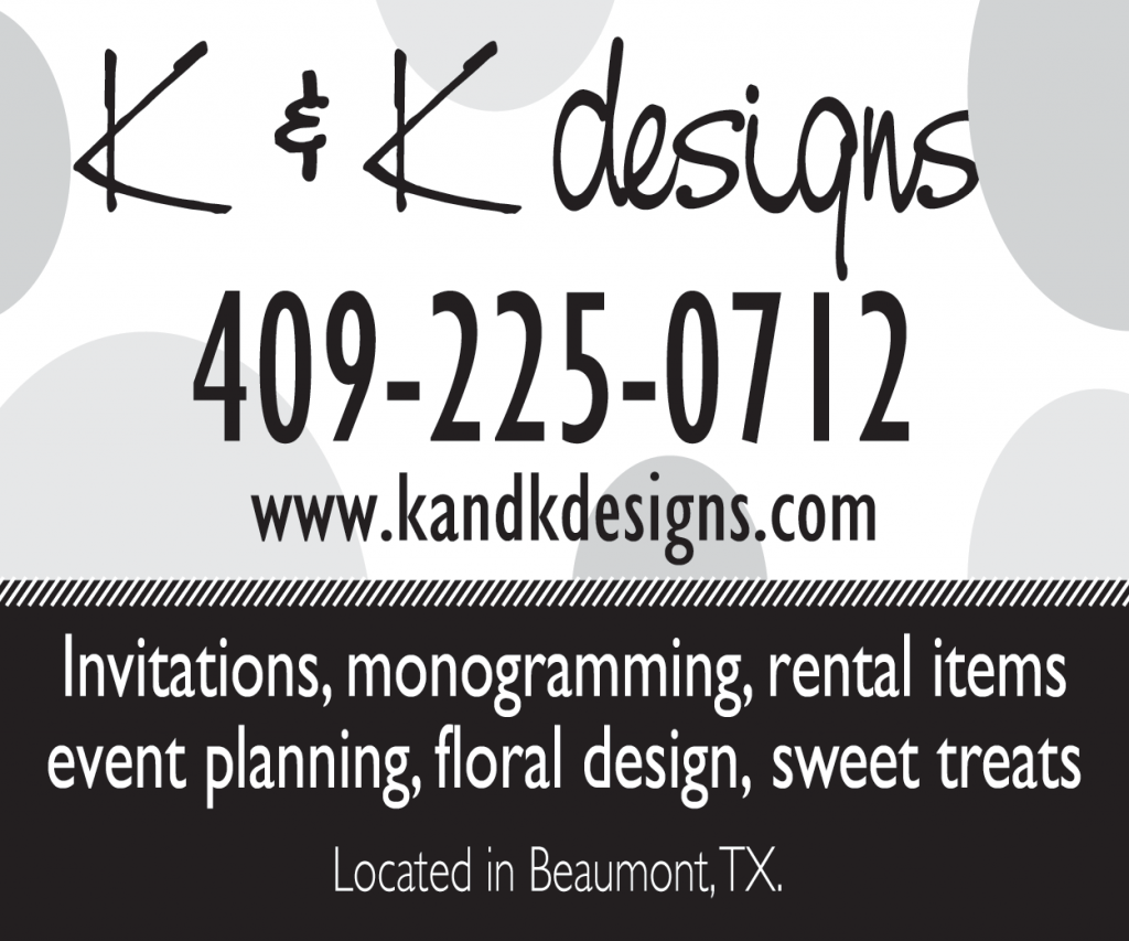 K&K wedding florist Beaumont Tx, wedding design Beaumont Tx, wedding invitations Beaumont Tx, The Laurels Beaumont TX, SETX wedding vendor, SETX wedding venue, SETX bridal fair, SETX wedding magazine, SETX bridal news,