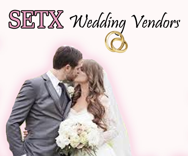 Wedding Vendors in Southeast Texas