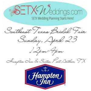 bridal fair Beaumont Tx, bridal fair Port Arthur, bridal fair SETX, bridal fair Golden Triangle,
