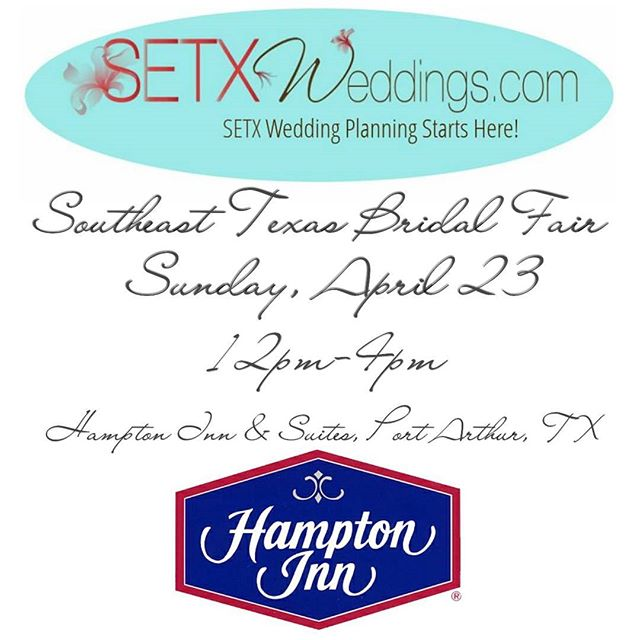 bridal fair Beaumont TX, bridal fair Southeast Texas, bridal show Beaumont TX, bridal show Port Arthur, bridal fair Lumberton TX, bridal fair Mid Couty