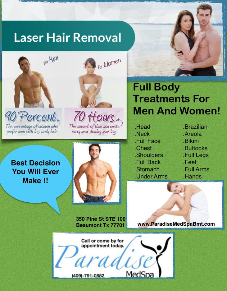 Laser Hair Removal Beaumont Paradise Medical Spa Setx Weddings