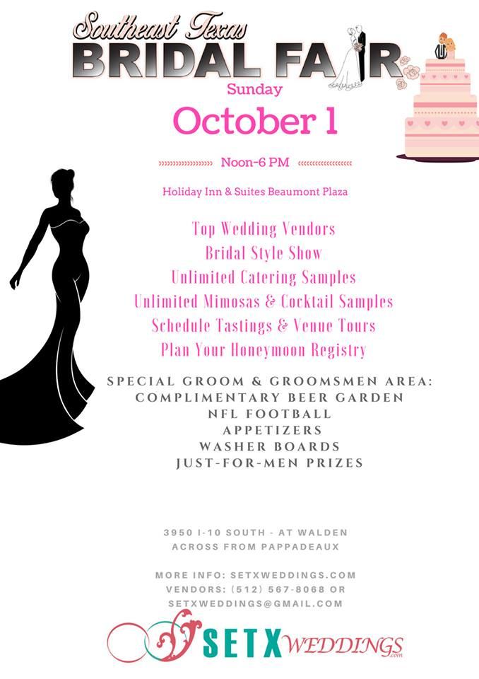 Beauont Bridal Fair, Beaumont Bridal Expo, Beaumont Bridal Show, SETX Bridal Show, SETX Wedding Events