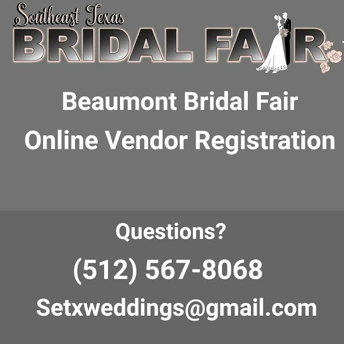 bridal fair Beaumont TX, bridal fair booth Beaumont, bridal fair vendor Beaumont, bridal fair registration Beaumont, Houston bridal fair, Texas bridal fair, bridal expo Beaumont, wedding expo Beaumont